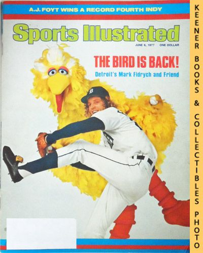 Image for Sports Illustrated Magazine, June 6, 1977 (Vol 46, No. 24) : The Bird Is Back! - Detroit's Mark Fidrych and Friend