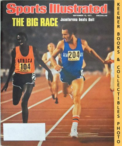 Image for Sports Illustrated Magazine, September 12, 1977 (Vol 47, No. 11) : The Big Race - Juantorena Beats Boit