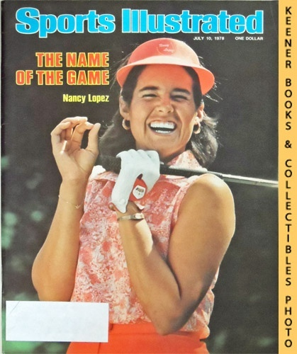 Image for Sports Illustrated Magazine, July 10, 1978 (Vol 49, No. 2) : The Name of the Game, Nancy Lopez