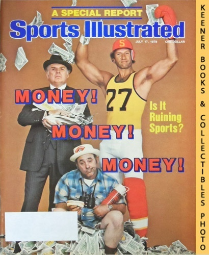 Image for Sports Illustrated Magazine, July 17, 1978 (Vol 49, No. 3) : Money! Money! Money! Is It Ruining Sports?