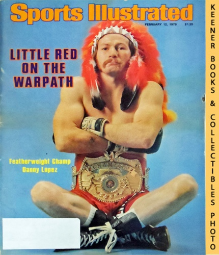 Image for Sports Illustrated Magazine, February 12, 1979 (Vol 50, No. 6) : Little Red On The Warpath - Featherweight Champ Danny Lopez