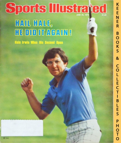 Image for Sports Illustrated Magazine, June 25, 1979 (Vol 50, No. 26) : Hail Hale, He Did It Again! Hale Irwin Wins His Second Open