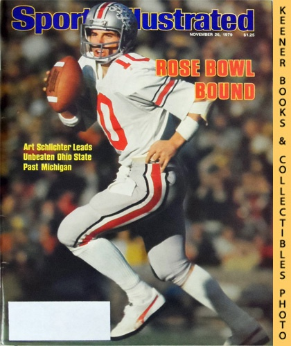 Image for Sports Illustrated Magazine, November 26, 1979 (Vol 51, No. 22) : Rose Bowl Bound, Art Schlichter Leads Unbeaten Ohio State Past Michigan