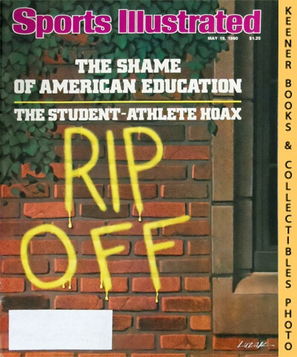Image for Sports Illustrated Magazine, May 19, 1980 (Vol 52, No. 21) : The Shame Of American Education, The Student - Athlete Hoax
