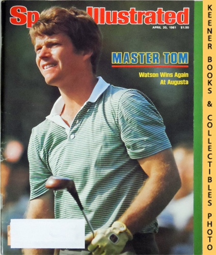 Image for Sports Illustrated Magazine, April 20, 1981 (Vol 54, No. 17) : Master Tom, Watson Wins Again At Augusta