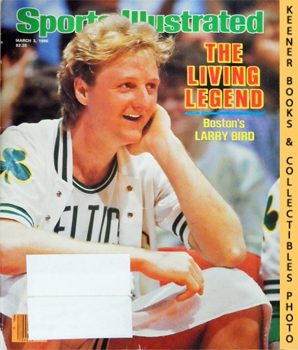 Image for Sports Illustrated Magazine, March 3, 1986 (Vol 64, No. 9) : The Living Legend - Boston's Larry Bird