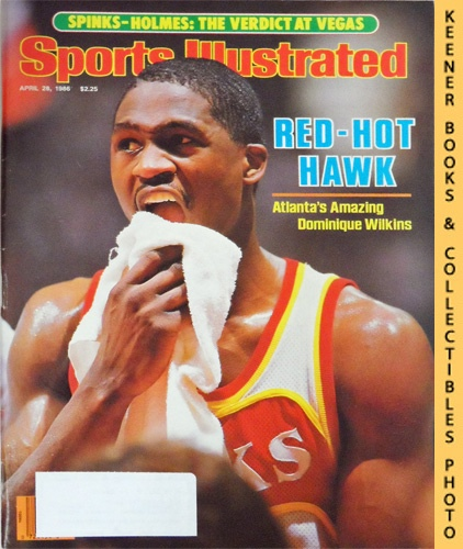 Image for Sports Illustrated Magazine, April 28, 1986 (Vol 64, No. 17) : Red-Hot Hawk - Atlanta's Amazing Dominique Wilkins
