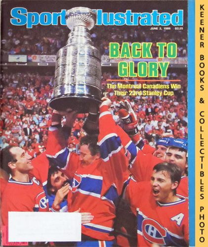 Image for Sports Illustrated Magazine, June 2, 1986 (Vol 64, No. 22) : Back To Glory - The Montreal Canadiens Win Their 23rd Stanley Cup