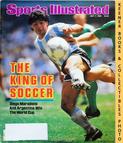 Image for Sports Illustrated Magazine, July 7, 1986 (Vol 65, No. 1) : The King Of Soccer - Diego Maradona And Argentina Win The World Cup