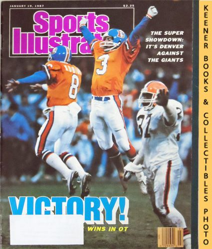 Image for Sports Illustrated Magazine, January 19, 1987 (Vol 66, No. 3) : Victory! - The Super Showdown: It's Denver Against The Giants