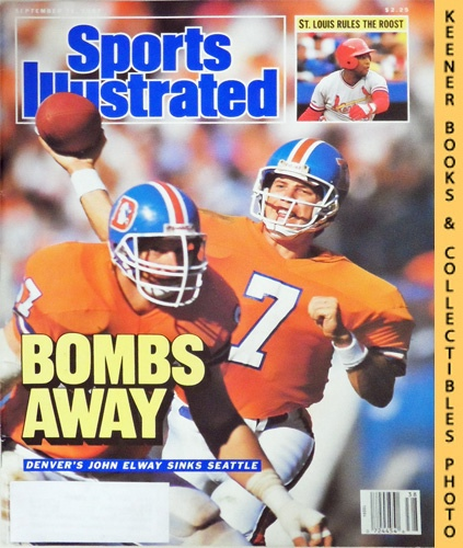 Image for Sports Illustrated Magazine, September 21, 1987 (Vol 67, No. 13) : Bombs Away - Denver's John Elway Sinks Seattle