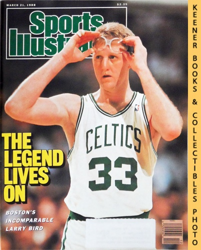 Image for Sports Illustrated Magazine, March 21, 1988 (Vol 68, No. 12) : The Legend Lives On - Boston's Incomparable Larry Bird