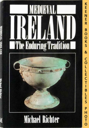 Image for Medieval Ireland : The Enduring Tradition  : New Studies in Medieval History Series
