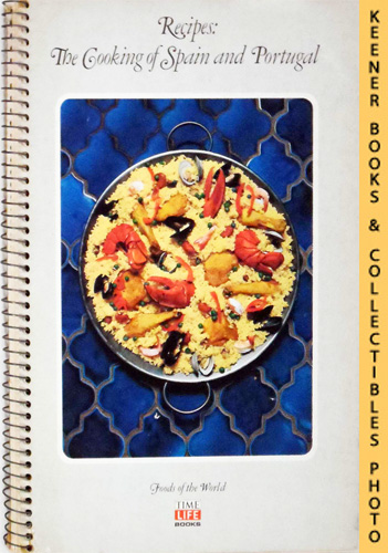 Image for Recipes: The Cooking Of Spain And Portugal: Foods Of The World Series