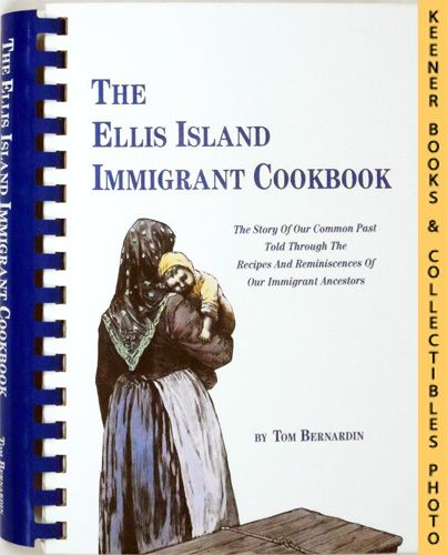 Image for The Ellis Island Immigrant Cookbook