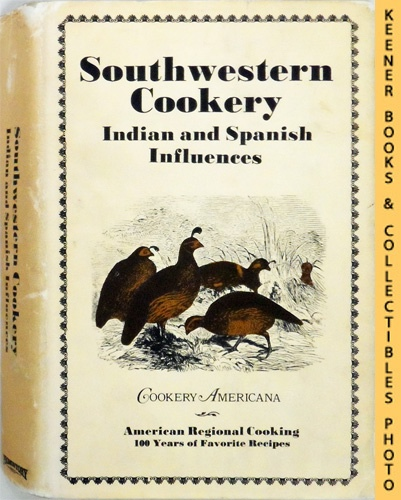 Image for Southwestern Cookery : Indian and Spanish Influences  : Cookery Americana Series