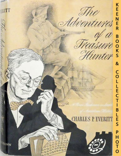 Image for The Adventures Of A Treasure Hunter : A Rare Bookman In Search Of American History