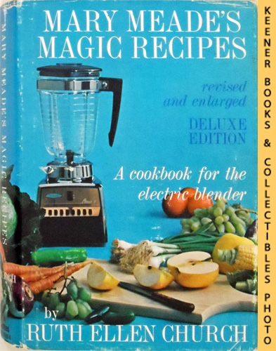 Image for Mary Meade's Magic Recipes For The Electric Blender: Deluxe Edition