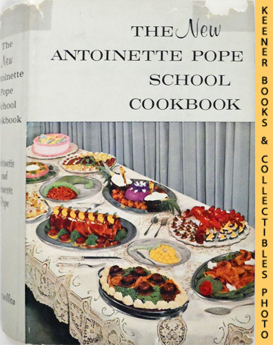 Image for The New Antoinette Pope School Cookbook