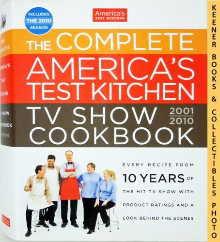 Image for The Complete America's Test Kitchen TV Show Cookbook: 2001-2010