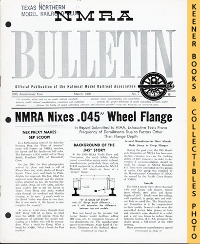 NMRA Bulletin Magazine, March 1960 (25th Anniversary Year No  7): Official  Publication of the National Model Railroad Association Series