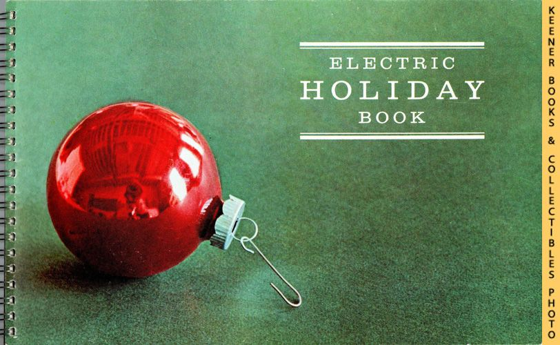Image for Electric Holiday Book - 1963 Book: WE Energies - Wisconsin Electric Christmas Cookie Books Series