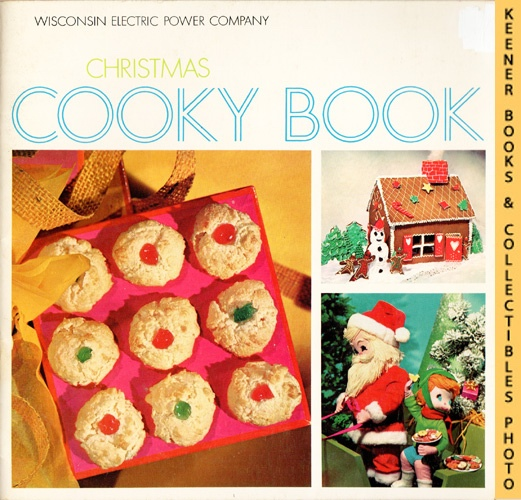 Image for Christmas Cooky Book - 1968 Book: WE Energies - Wisconsin Electric Christmas Cookie Books Series