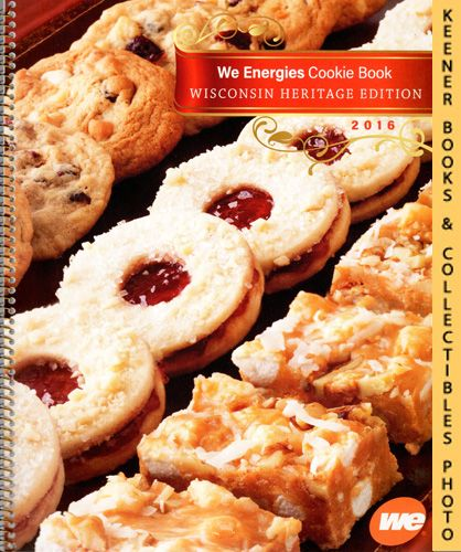 Image for 2016 WE Energies Cookie Book - Wisconsin Heritage Edition: WE Energies - Wisconsin Electric Christmas Cookie Books Series