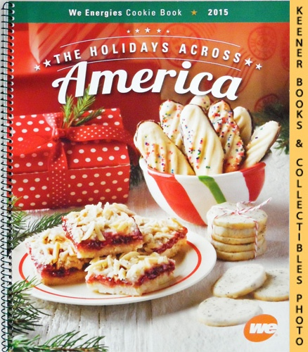 Image for WE Energies Cookie Book 2015: The Holidays Across America: WE Energies - Wisconsin Electric Christmas Cookie Books Series