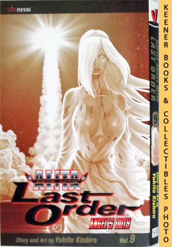 Image for Battle Angel Alita Last Order, Vol. 9 - Angel's Duty: Battle Angel Alita Last Order Series