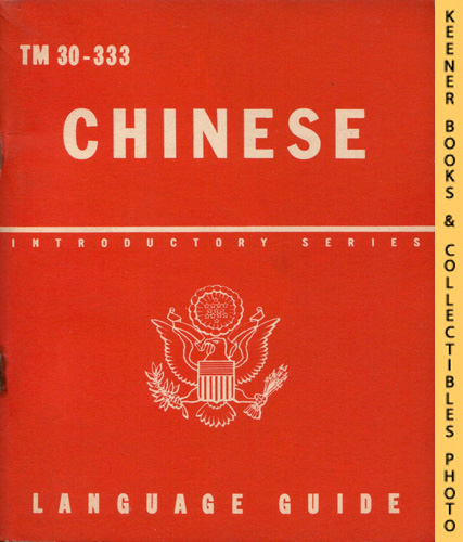 Image for Chinese, A Guide To The Spoken Language : TM 30-333: Introductory Series Language Guide Series