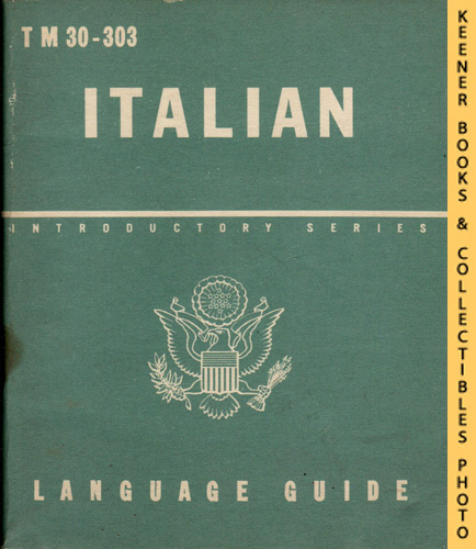 Image for Italian, A Guide To The Spoken Language: TM 30-303: Introductory Series Language Guide Series