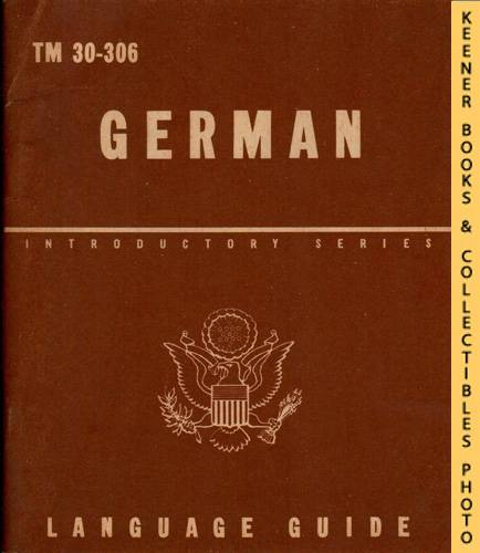 Image for German, A Guide To The Spoken Language : TM 30-306: Introductory Series Language Guide Series