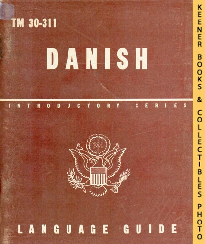 Image for Danish, A Guide To The Spoken Language: TM 30-311: Introductory Series Language Guide Series