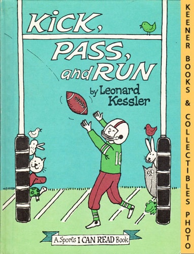 Image for Kick, Pass, And Run: An I CAN READ Sports Book: An I CAN READ Book Sports Series