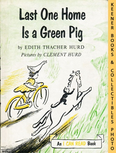 Image for Last One Home Is A Green Pig: An I CAN READ Book: An I CAN READ Book Series