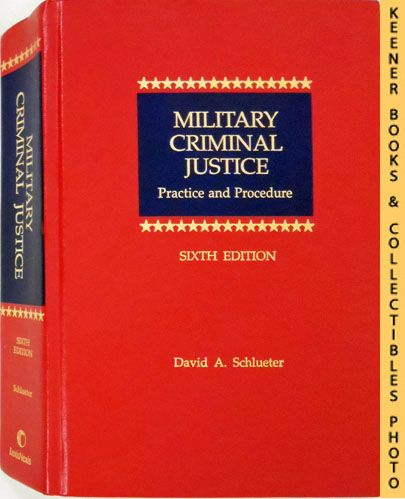 Image for Military Criminal Justice (Sixth Edition) : Practice And Procedure