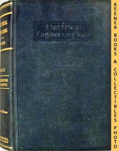 Image for A Course in Electrical Engineering, Volume II, Alternating Currents (Fourth Edition): Electrical Engineering Texts Series