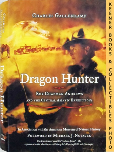 Image for Dragon Hunter : Roy Chapman Andrews and the Central Asiatic Expeditions