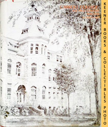 Image for Carroll College: The First Century, 1846-1946