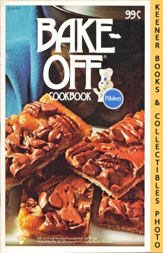 Image for Pillsbury 100 Bake-Off Cookbook, From Pillsbury's 26th Annual Bake-Off - 1975: Pillsbury Annual Bake-Off Contest Series