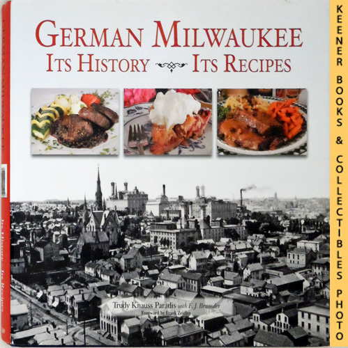 Image for German Milwaukee: It's History- It's Recipes