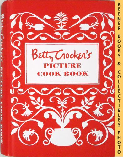Image for Betty Crocker's Picture Cook Book / Cookbook : Facsimile Copy of 1950 Hardcover Edition