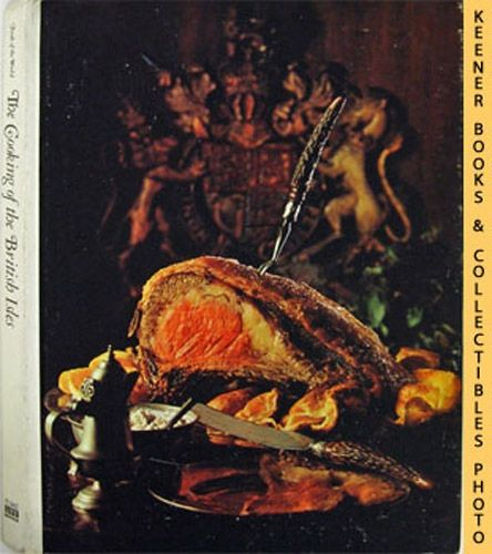 Image for The Cooking Of The British Isles: Foods Of The World Series