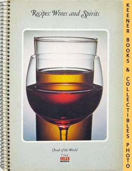 Image for Recipes: Wines And Spirits: Foods Of The World Series