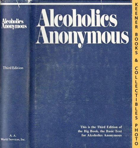 Image for Alcoholics Anonymous : The Story of How Many Thousands of Men and Women Have Recovered from Alcoholism