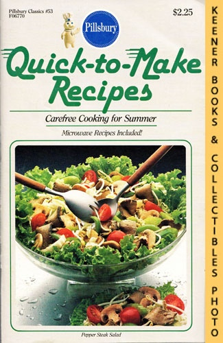 Image for Pillsbury Classics No. 53: Quick-To-Make Recipes : Carefree Cooking For Summer, Microwave Recipes Included!: Pillsbury Classic Cookbooks Series