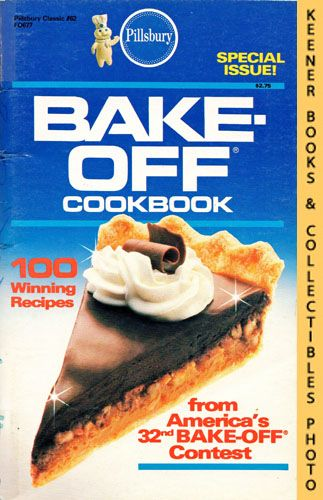 Image for Pillsbury Classic No. 62: Bake-Off Cookbook, 100 Winning Recipes From Pillsbury's 32nd Annual Bake-Off Contest: Pillsbury Classic Cookbooks Series