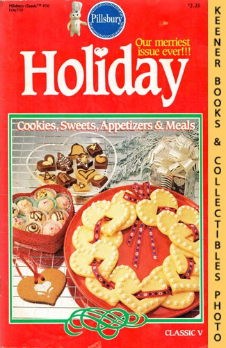 Image for Pillsbury Classic No. 70: Holiday Classic V - Cookies, Sweets, Appetizers & Meals: Pillsbury Classic Cookbooks Series