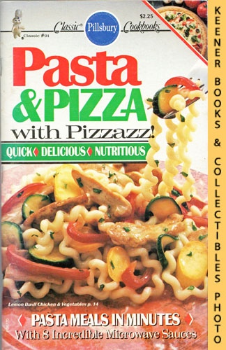 Image for Pillsbury Classic #91: Pasta & Pizza With Pizzazz!: Pillsbury Classic Cookbooks Series